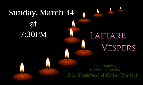 Laetare Vespers: Sunday, March 14 at 7:30PM